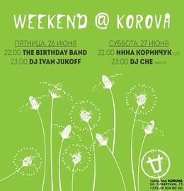 Weekend @ Korova