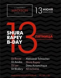 Пятница 13. Shura Rapey B-Day