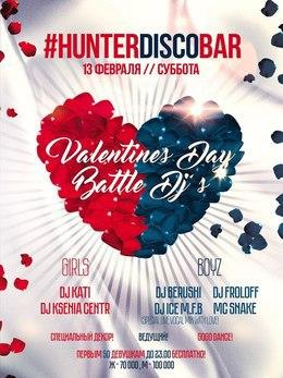 Valentine's day. Battle Dj′s