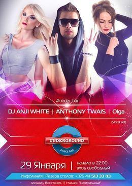 DJ Anji White, Anthony Twais и Olga