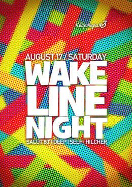 Wake Line Night