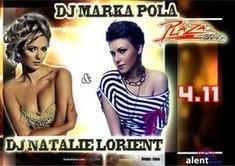 Dj Natalie Lorient & Marka Pola