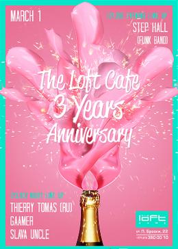 День Рождения Loft Cafе: нам 3 года!  (Thierry Tomas, группа Step Hall, Slava Uncle, Gaamer)