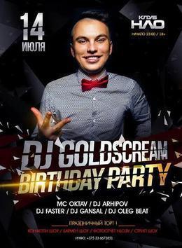DJ GoldScream! Birthday Party