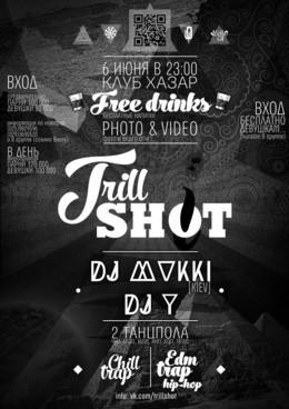 Trill Shot