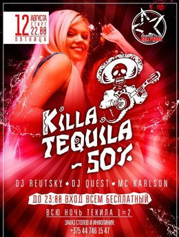 Killa Tequila Party