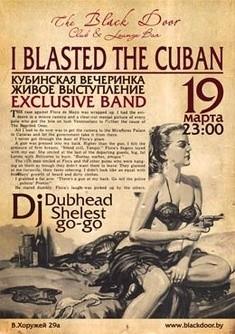 I Blasted The Cuban