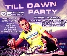 Till dawn party