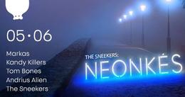 The Sneekers: Neonkes
