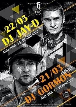 Dj Gormon (MSK) & DJ Jay-D (MSK)