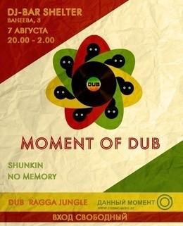 Moment of dub