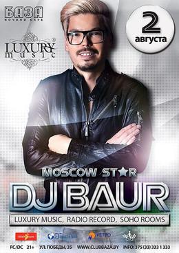 Dj BAUR (Moscow Star)