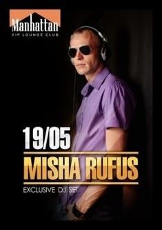 Misha Rufus.Exclusive DJ Set