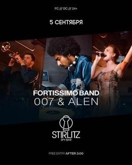 Fortissimo Band, 007 & Alen