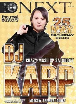 Dj Karp (Moscow) mash up Saturday!