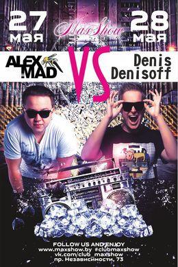 Alex Mad & Denis Denisoff