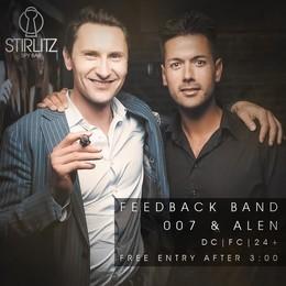 Feedback Band, 007 & Alen