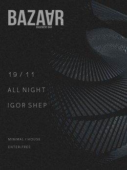 Igor Shep All night