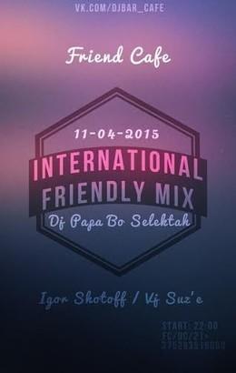 International Friendly Mix