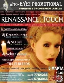 Renaissance: Touch