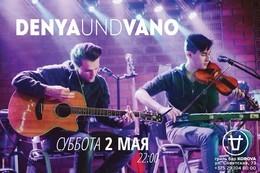 DenyaundVano live
