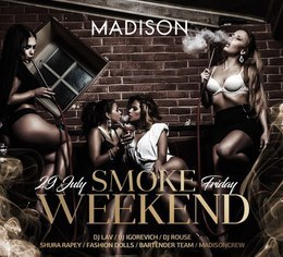 Smoke Weekend
