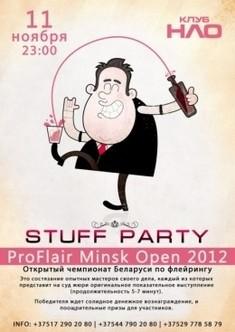 StuffParty( вечеринка для всех своих, посвященная чемпионату РБ по флейрингу) ProFlairOpenMinsk 2012