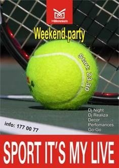 Weekend party SPORT in may live