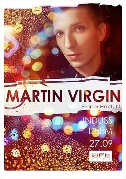 Martin Virgin / Proper Heat (LT)