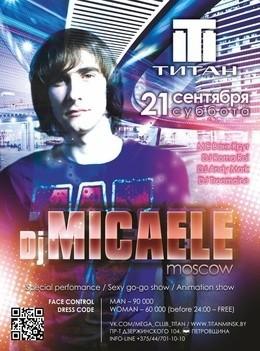 Dj Micaele (Moscow)