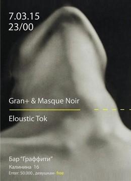 Gran+ Masque Noir Eloustic Tok