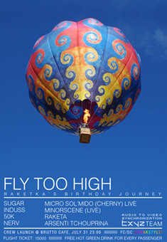 FLY TOO HIGH