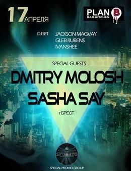 Dmitry Molosh & Sasha Say