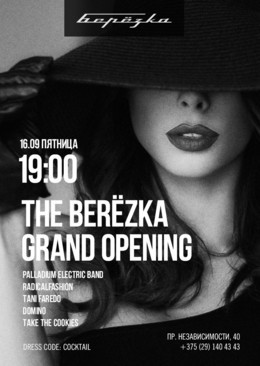 The Berezka Grand Opening