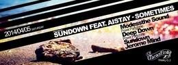 Sundown feat. Aistay — Sometimes