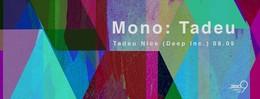 Mono: Tadeu