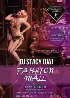 Fashion Mall: DJ Stacy (Киев, Украина)