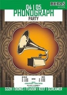 Phonogaph party