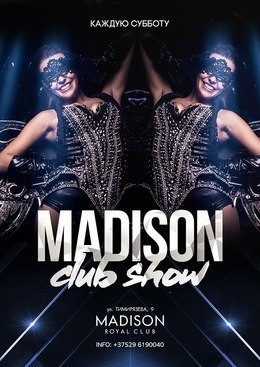 Madison Club Show