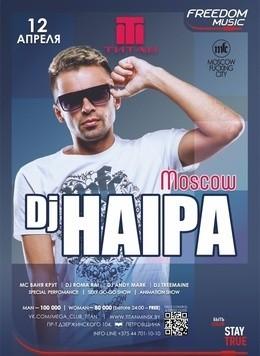 Dj Haipa / Moscow