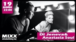 Dj Jeneva & Anastasia Soul