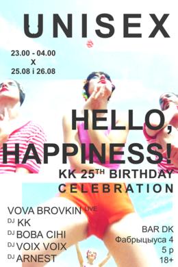 Unisex x Hello, Happiness! x KK 25th Birthday