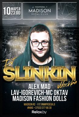 DJ Slinkin (Moscow, RU)