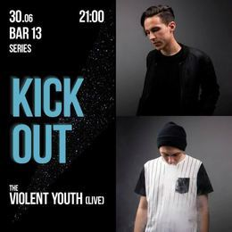 Kick Out: The Violent Youth