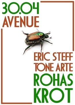 Krot, Rohas, Eric Steff & Tone Arte