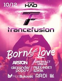 Trance Fusion — Born Of Love