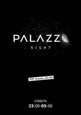 PALAZZO Night