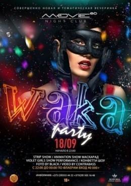 Waka Party
