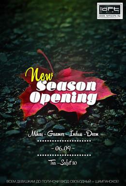 Loft New Season Opening