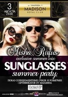 Misha Rufus «Sunglasses»